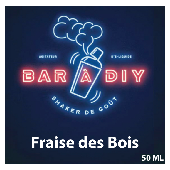 Fraise des bois 50ml by BAR A DIY